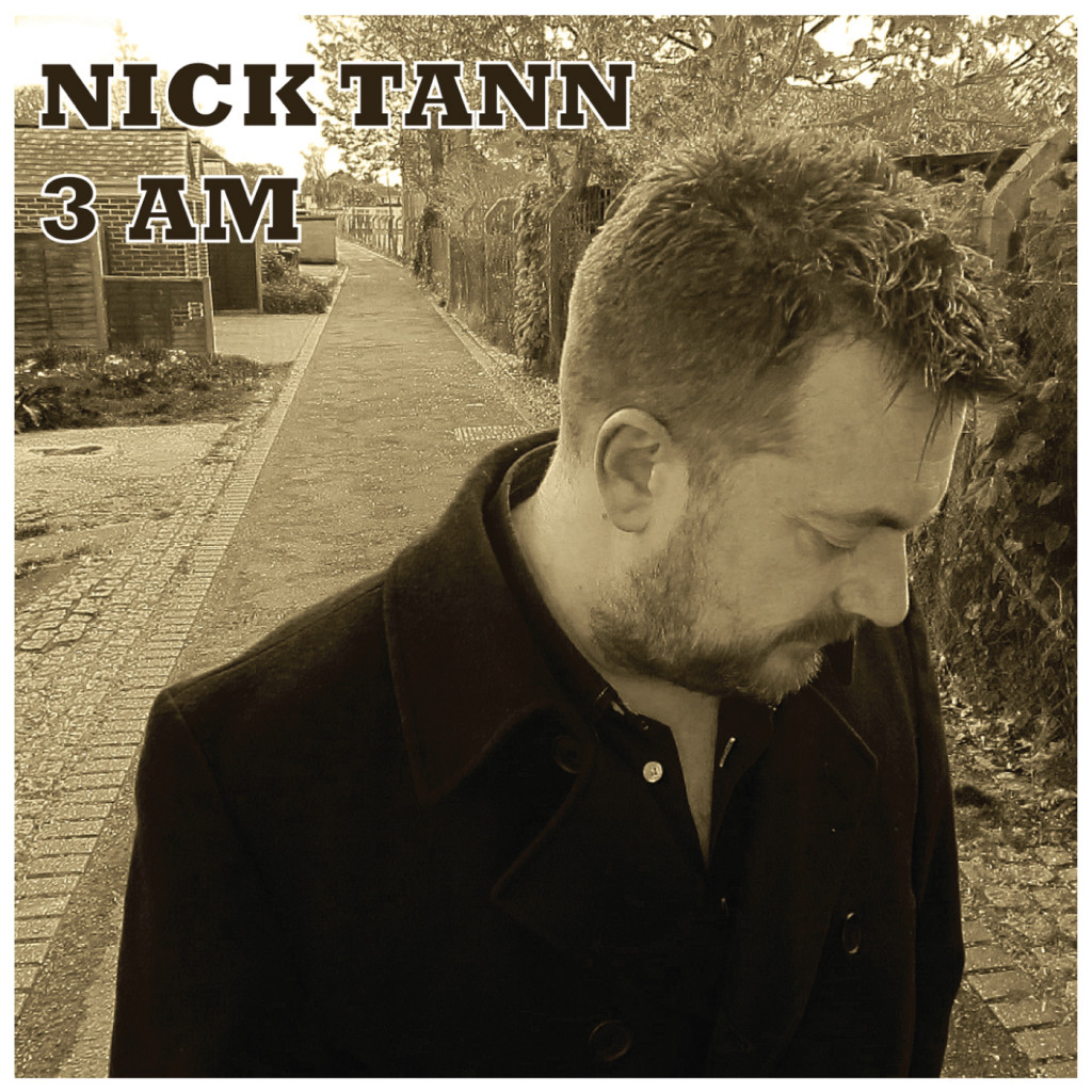 Nick Tann 3 AM